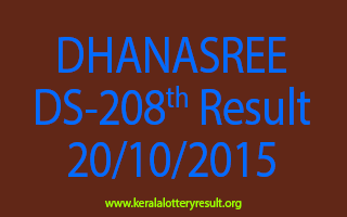DHANASREE DS 208 Lottery Result 20-10-2015