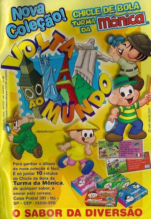 """Campanha publicitária do chicle de bola da Turma da Mônica com a coleção de figurinhas """"Volta ao Mundo"""""""