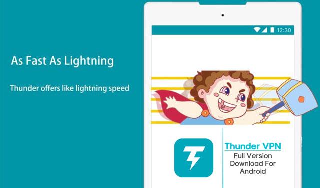 Thunder VPN Aplikasi VPN Membuka Internet Positif
