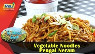 Vegetable Noodles | Pengal Neram