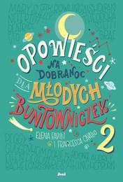 http://lubimyczytac.pl/ksiazka/4864736/opowiesci-na-dobranoc-dla-mlodych-buntowniczek-tom-2