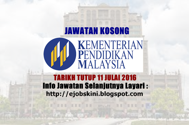 Jawatan Kosong Kementerian Pendidikan Malaysia (MOE)