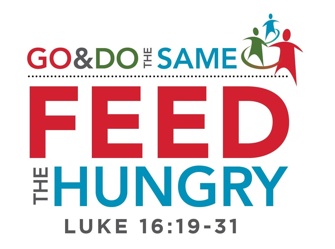 Go and do the same feed the hungry sermon for pentecost 19c fandeluxe Gallery
