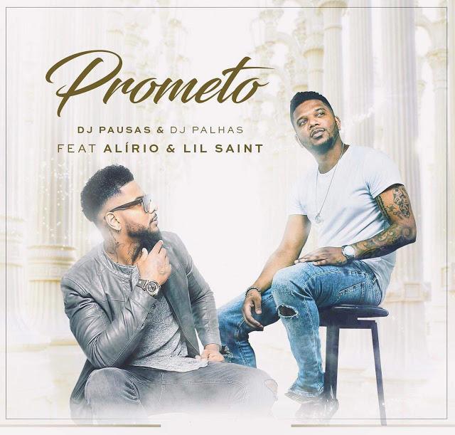 DJ Pausas-DJ Palhas-Alirio-Lil Saint - Prometo