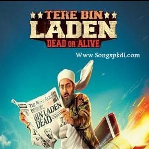 Tere Bin laden Dead Or Alive Songs.pk |  Tere Bin laden Dead Or Alive movie songs |  Tere Bin laden Dead Or Alive songs pk mp3 free download