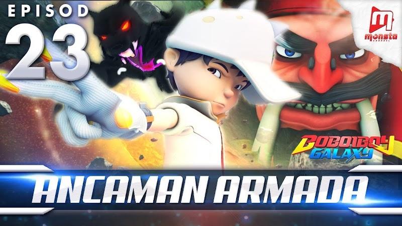 BoBoiBoy Galaxy Episode 23 - Ancaman Armada 360p MP4