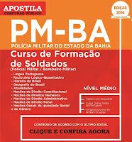 Apostila Concurso Policia Militar da Bahia 2016, para o Curso de Formação de Soldado e Oficiais PM-BA 2016.