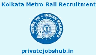 Kolkata Metro Rail Recruitment
