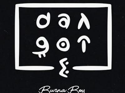 [Music] Burna Boy – Dangote
