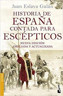 Historia De España Contada Para escepticos- Juan Eslava Galan