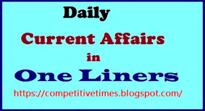 Daily Current Affairs in One Liners