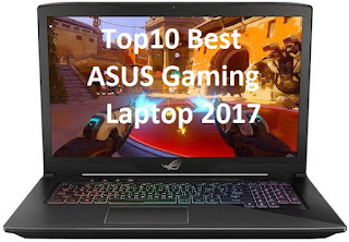Top 10 Best ASUS Gaming Laptop 2017