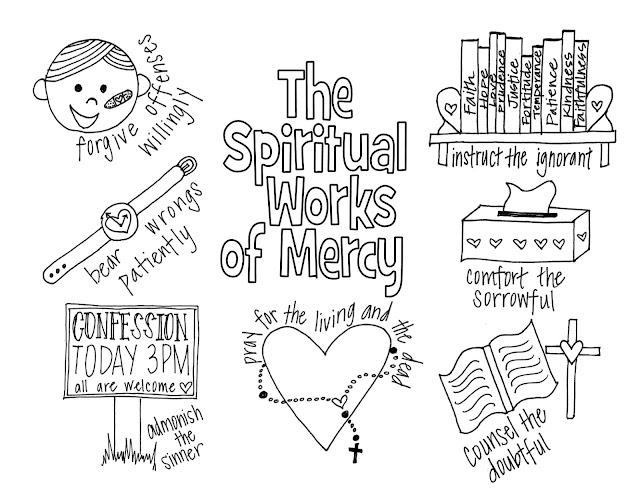 Look To Him And Be Radiant Spiritual Works Of Mercy Works Of Coloring Pages