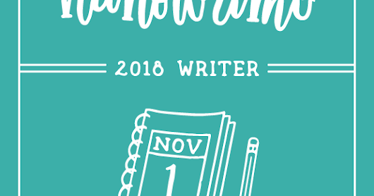 NaNoWriMo 2018 plans (and plotting)