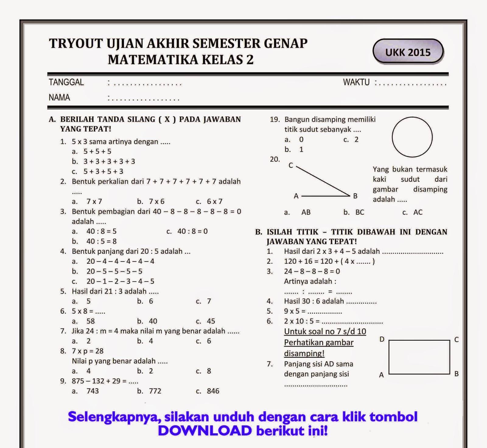 Download Soal Ukk Matematika Kelas 2 Semester Genap Rief Awa Blog Download Kumpulan Soal