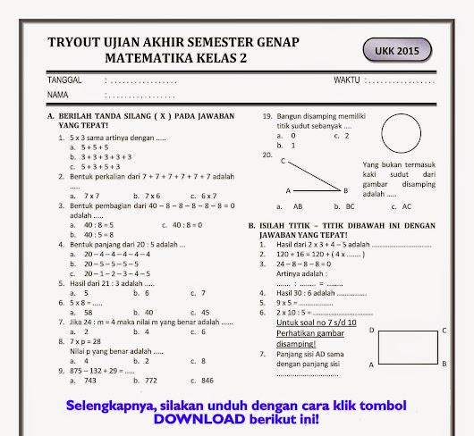 Download Soal Ukk Matematika Kelas 2 Semester Genap Ujian Akhir Semester Ge