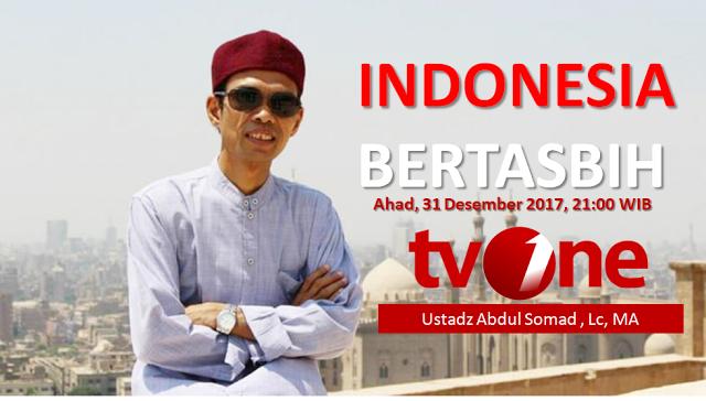Keren Tv One Memang Beda, Malam Tahun Baru Hadirkan Ustadz Abdul Somad dalam Acara Indonesia Bertasbih