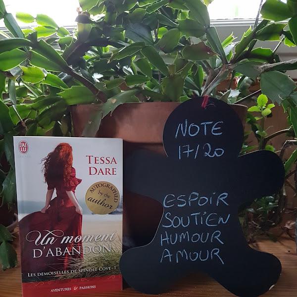 Les demoiselles de Spindle Cove, tome 1 : Un moment d'abandon de Tessa Dare