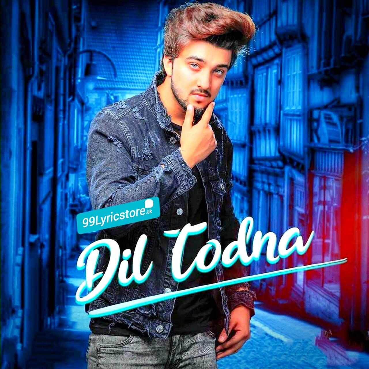 Dil-Todna-Lyrics-Karan-Partap-t-series