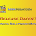 Release Dates of Bollywood Movies in 2020, 2021, 2022