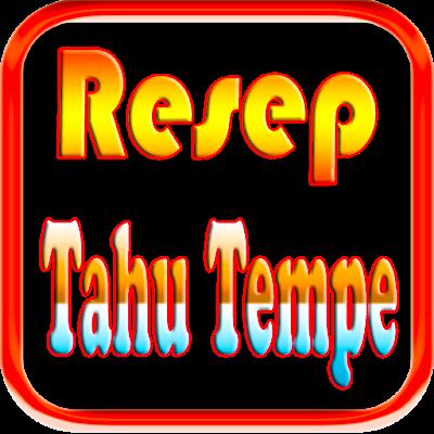 Aneka Resep Tahu Tempe