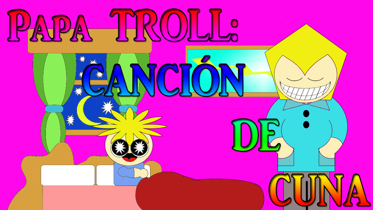Papa troll cancion cuna