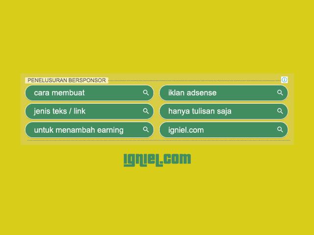 Cara Buat Iklan AdSense Teks / Link Untuk Menambah Penghasilan Blog