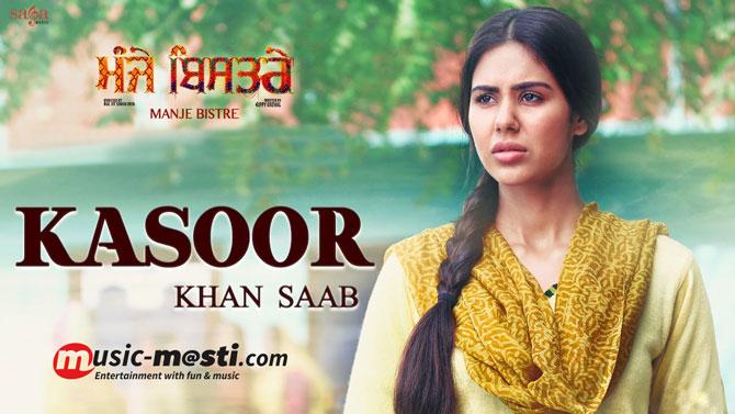 kasoor-lyrics-khan-saab-manje-bistre