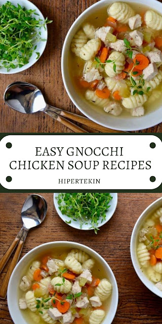 EASY GNOCCHI CHICKEN SOUP RECIPES