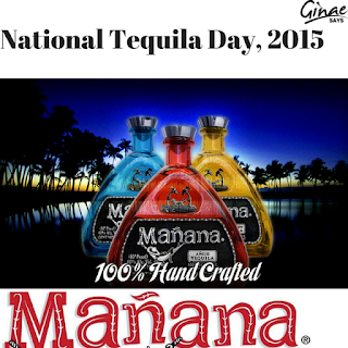 Mañana Tequila for National Tequila Day
