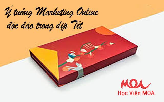 Ý tưởng marketing online độc đáo trong dịp tết
