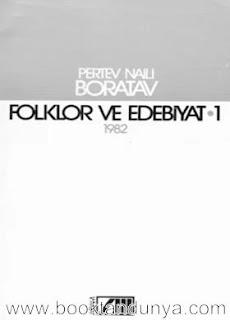Pertev Naili Boratav - Folklor ve Edebiyat Cilt 1