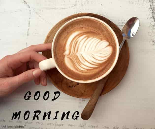 good morning with brewed coffee cappuccino coffee