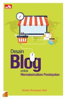Desain Blog untuk Memaksimalkan Pendapatan