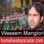 https://www.humaliwalyazadar.com/2018/09/waseem-manglori-nohay-2019.html