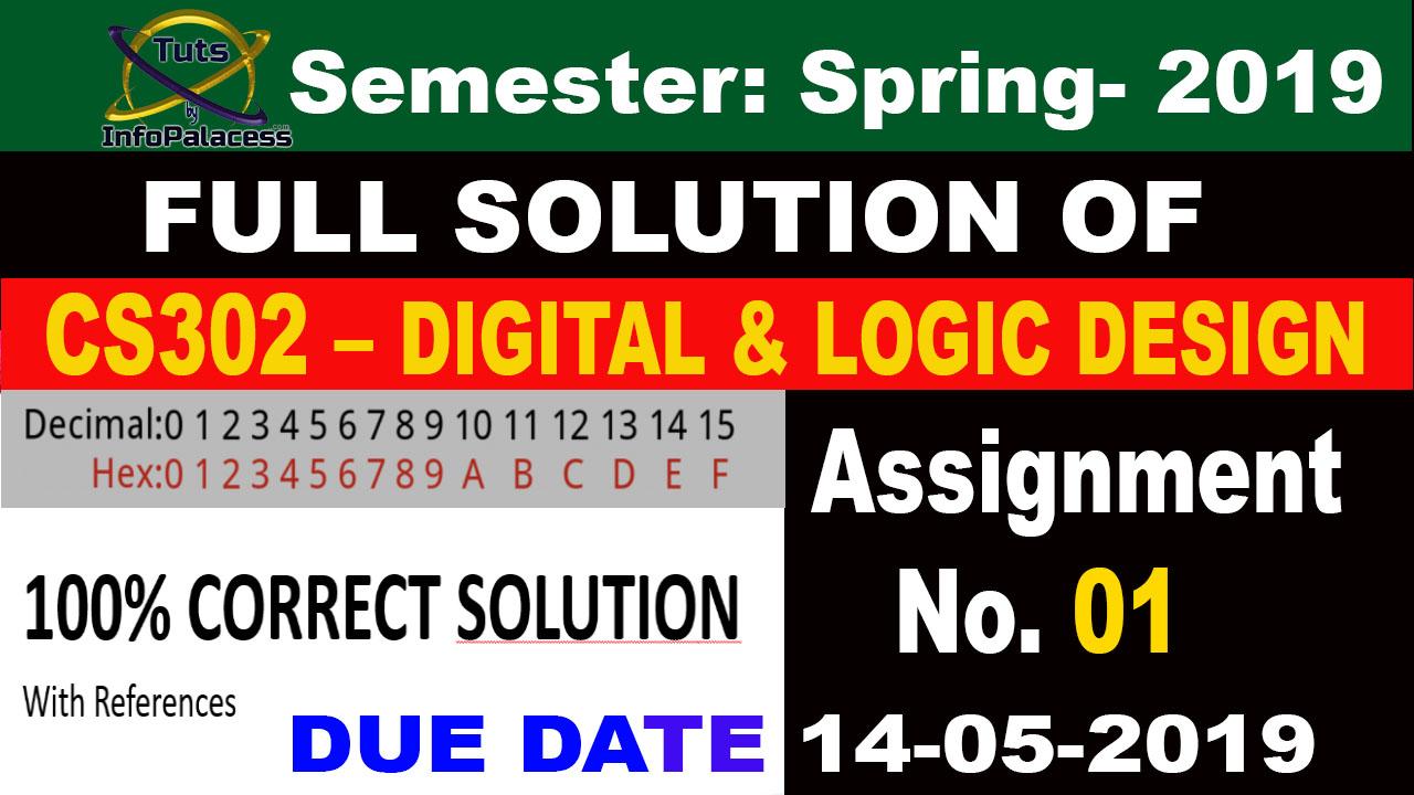 Digital and Logic Design CS302 Assignment No 1 Solution Spring 2019