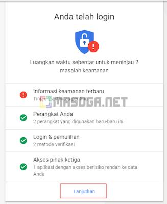Setelah menambahkan password baru, Anda telah login pada akun gmail dan menginformasikan untuk mengupdate kemanan akun lebih terproteksi. Jika memang cukup klik Lanjutkan