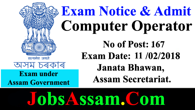 Written Examination for Recruitment of Stenographer Grade-III (English and Language) in the Janata Bhawan, Assam Secretariat.