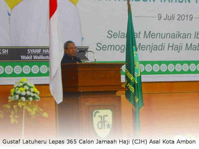 Gustaf Latuheru Lepas 365 Calon Jamaah Haji (CJH) Asal Kota Ambon
