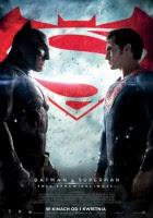 Batman v Superman: Świt sprawiedliwości plakat film