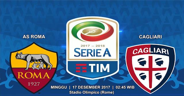 BOLA 365 - Prediksi AS Roma vs Cagliari 17 Desember 2017