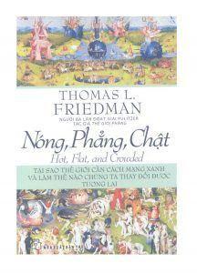 Nóng, Phẳng, Chật - Thomas Loren Friedman