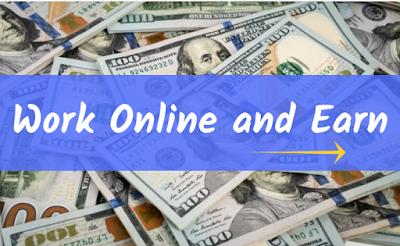Work Online and Earn, Online Earn, earn online, online earnings, make money, online money, making money,