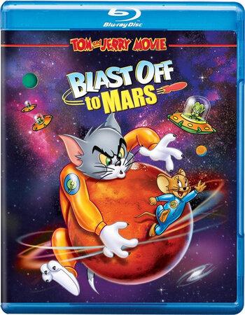 Tom and Jerry Blast Off to Mars! (2005) Dual Audio Hindi 480p BluRay x264 Movie Download