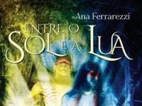 Resenha Nacional Entre o Sol e a Lua - Esmeralda # 1 - Ana Ferrarezzi