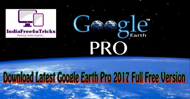 Google earth pro free download | Google Earth PRO Free