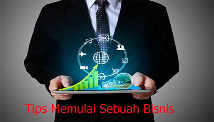 Tips Memulai Sebuah Bisnis
