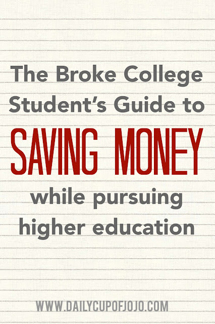 The Broke College Student's Guide to Saving Money While Pursuing Higher Education