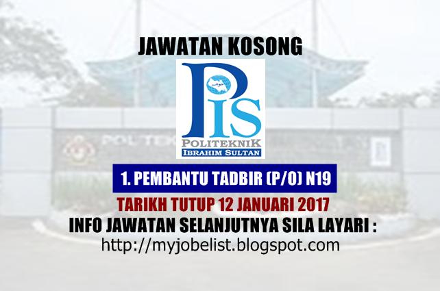 Jawatan Kosong Politeknik Ibrahim Sultan (PIS) Januari 2017