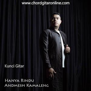 Chord Kunci Gitar Andmesh Kamaleng Hanya Rindu